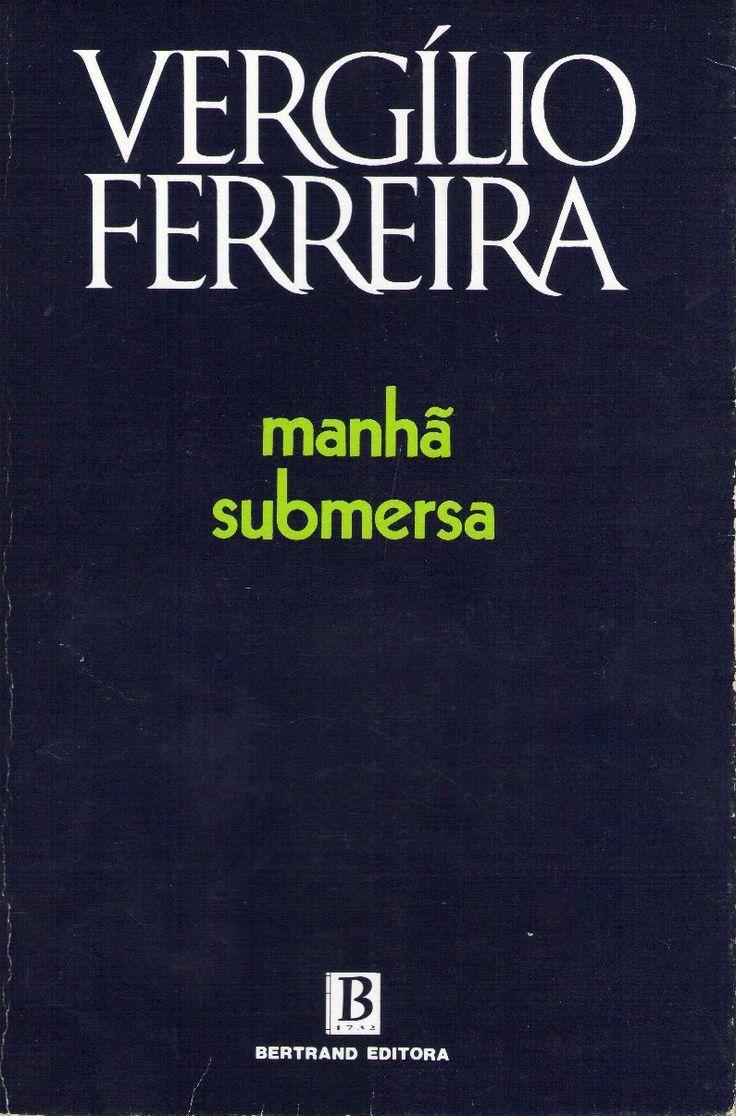 Verg�lio Ferreira Manh� Submersa  Pesquisa Do Google