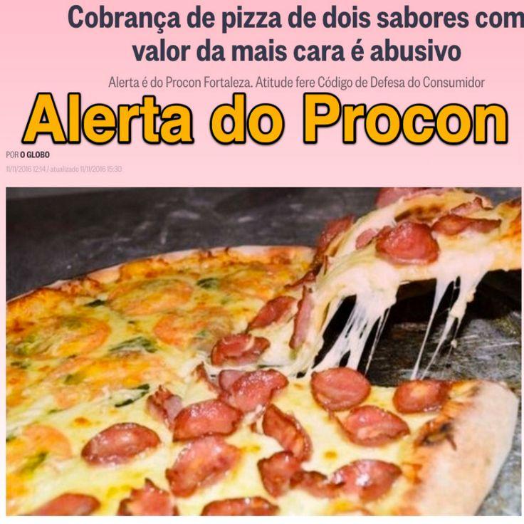 Lembrete para a sua próxima ida a uma Pizzaria [O Globo] http://oglobo.globo.com/economia/defesa-do-consumidor/cobranca-de-pizza-de-dois-sabores-com-valor-da-mais-cara-abusivo-20452955 ②⓪①⑥ ①① ①①
