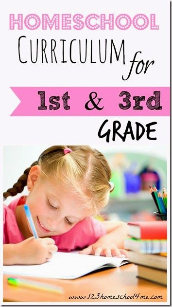 Homeschool curriculum for 1st grade and 3rd grade from