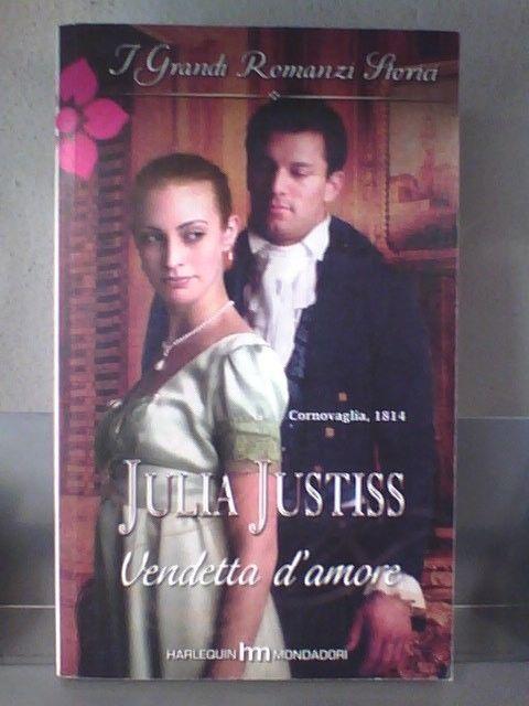 I GRANDI ROMANZI STORICI 803 - VENDETTA D AMORE di JULIA JUSTISS