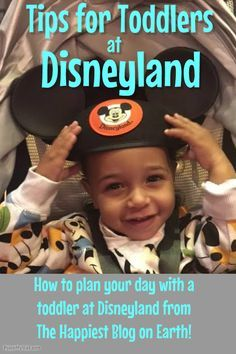 Tips for toddlers at Disneyland, what to ride, what to pack and what to expect.