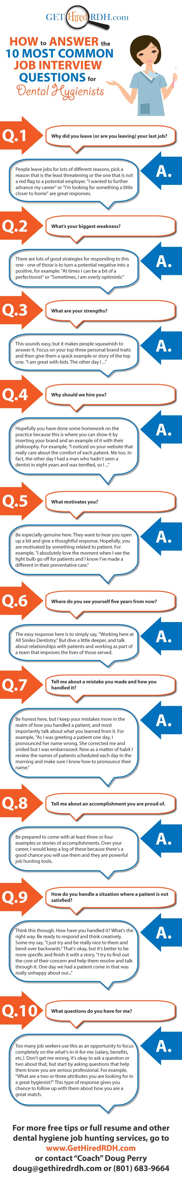 How to Answer the 10 Most Common Interview Questions for Dental Hygienists Get more at GetHiredRDH.com