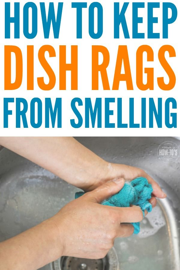 This Is How You Keep Dishrags From Stinking Dish Rag Cleaning Dishes Kitchen Odor