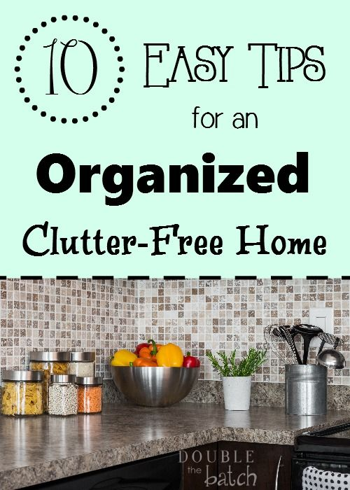 Ready to get organized rid your home of clutter? Here are the tips you need to succeed!