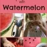 Watermelon Activities