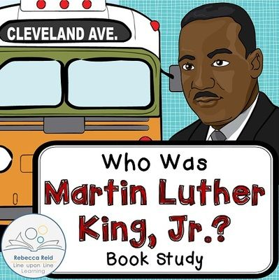 Martin Luther King Jr. Book Study from Rebecca Reid's Line upon Line Learning on TeachersNotebook.com - (40 pages) - Book study to correlate to the book Who Was Martin Luther King, Jr.? by Bonnie Bader