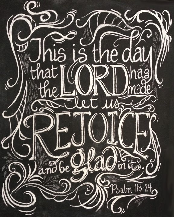 Psalms 118:24 - free chalkboard art download: The Lord, Chalkboards Scriptures, Chalkboards Art, Chalk Boards, Chalkboards Printable, Chalkboards Prints, Free Printable, Scriptures Art, Psalms 118 24