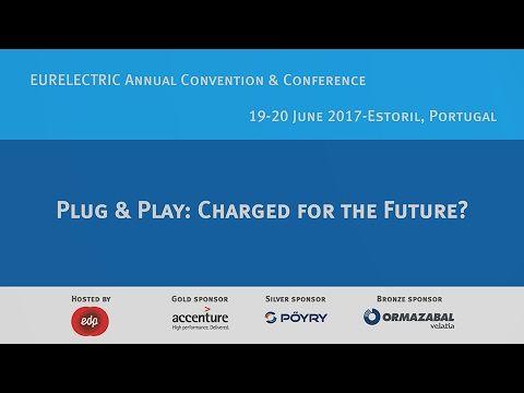 EURELECTRIC Annual Convention & Conference - Estoril 2017