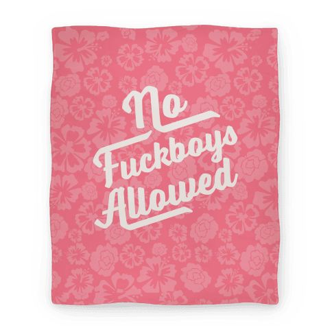 """No Fuckboys Allowed - Let everyone no that your bed is a no fuckboy zone with this cute and sassy pillow that says """"no fuckboys allowed"""". Because you don't want no scrubs and no fuckboy is getting in your bed."""