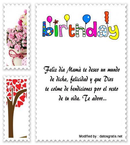 palabras de cumpleaños para mi Mamà,saludos originales de cumpleaños para mi Mamà:  http://www.datosgratis.net/mensajes-de-cumpleanos-a-mama/