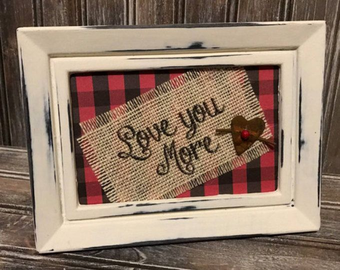 Love You More Burlap Print, Framed Burlap Print, Buffalo Plaid Frame Print, Farmhouse Decor,Personalized Gift,Valentines Decor,Love You More