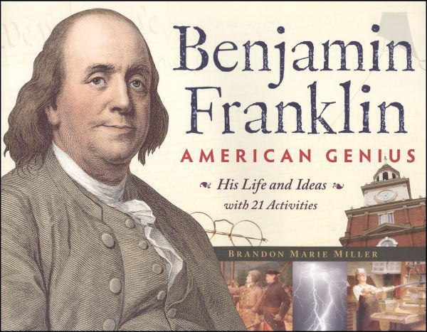 an examination of the life of benjamin franklin The americanization of benjamin franklin: summary & analysis chapter 8 /  lesson  surprisingly, for most of his life, franklin was an enthusiastic imperialist.