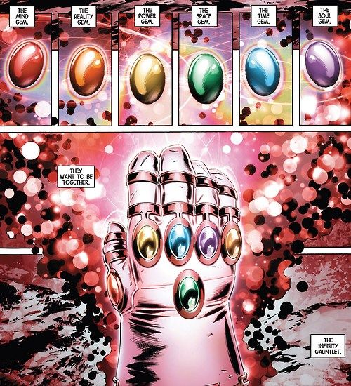 -The Infinity Gauntlet for anyone who is not nerdy enough to know this is important especially for upcoming marvel movies-