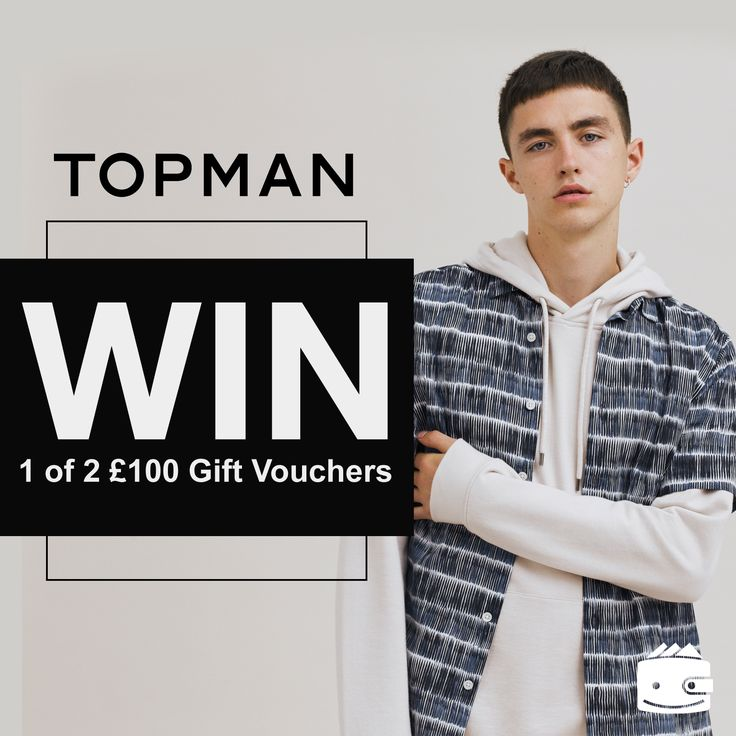 WIN 1 of 2 Gift Vouchers with Topman | My Voucher Codes
