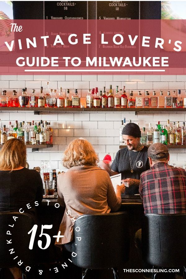 Everything to do in Milwaukee, Wisconsin for vintage lovers. Antiques, shopping, tiki bars, supper clubs.
