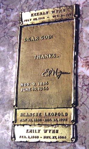 """Grave Marker for comedian Ed Wynn: """"Dear God, Thanks."""" - Wynn died in Beverly Hills, California, of throat cancer. He was interred at Forest Lawn Memorial Park in Glendale. Red Skelton stated: """"His death is the first time he ever made anyone sad."""""""