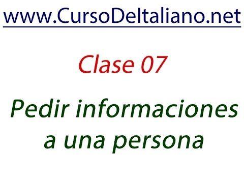 Curso gratis de italiano Clase 07 – Funciones comunicativas - Pedir info...