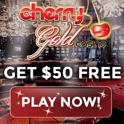 Cherry Gold Casino $50 No Deposit Required  Cherry Gold Casino $50 No Deposit Required  Online Sexy Slots along with Cherry Gold Casino bring you another Fantastic Exclusive no deposit Offer.