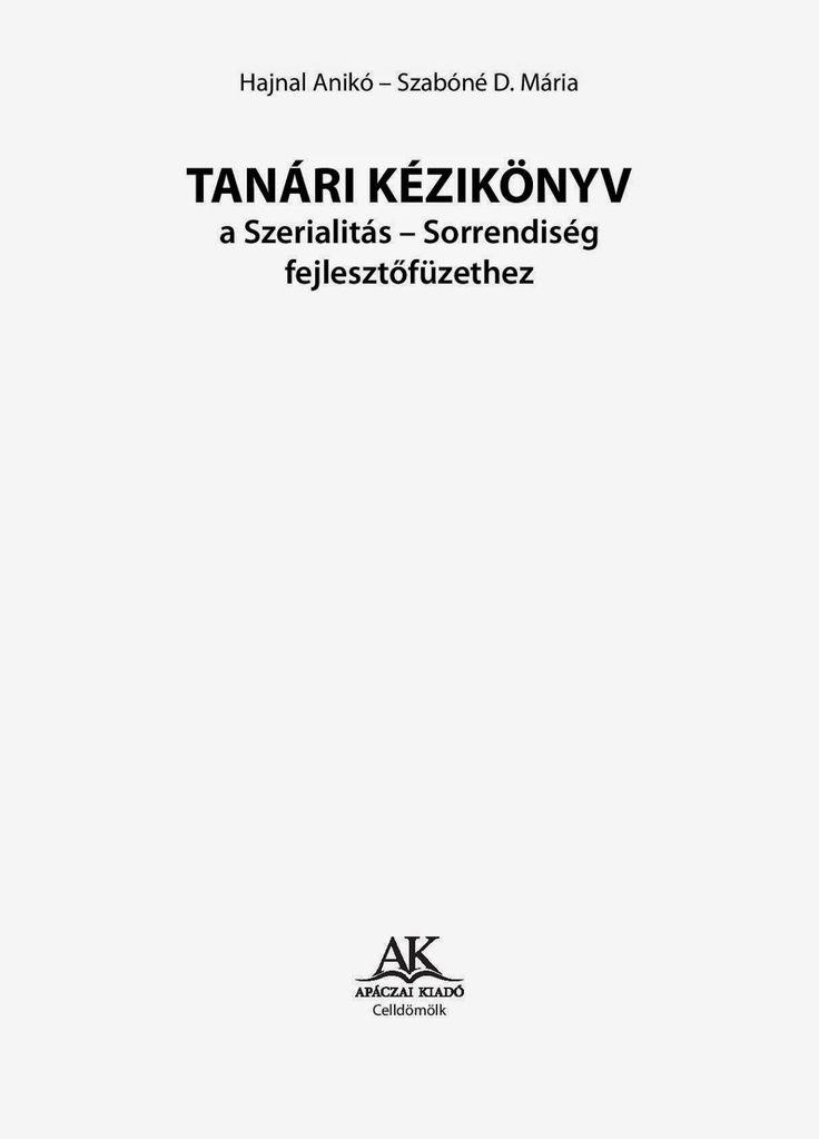 http://data.hu/get/8020431/Tanari_kezikonyv_Szerialitas_es_sorrendiseg.rar