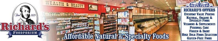 Richard's Foodporium  |  Affordable Natural & Specialty Foods