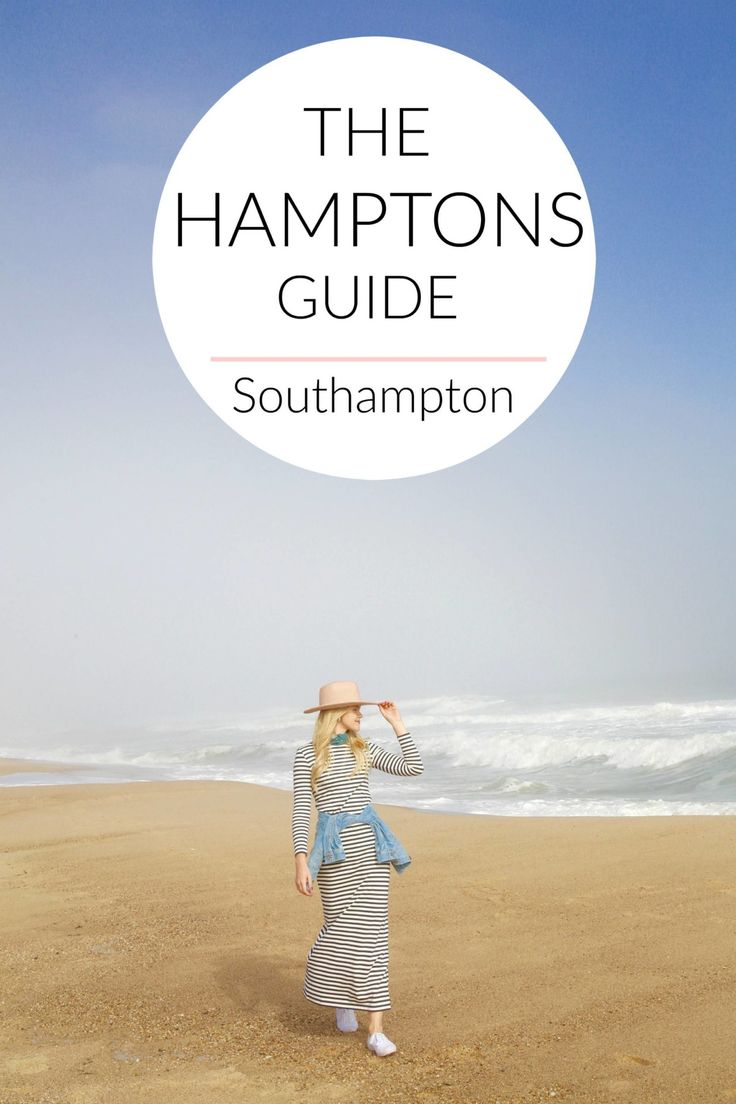 Your official guide to The Hamptons - where to go, what to do and where to eat - First stop: Southampton!