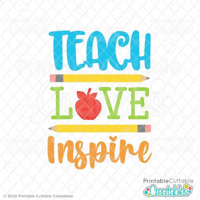 Download Teach Love Inspire Free SVG File for Cricut & Silhouette ...