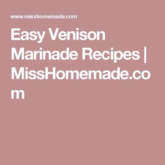 Easy Venison Marinade Recipes | MissHomemade.com