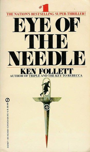 """""""Eye of the Needle"""" by Ken Follett 