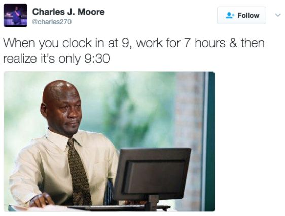 29 Memes About Work That Are Way, Way Too Real