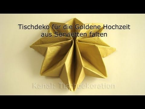 Servietten falten: Goldene Hochzeit - YouTube