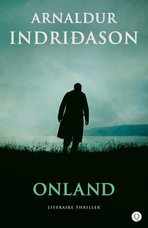 Het nieuwste boek van Arnaldur Indridason; Onland!