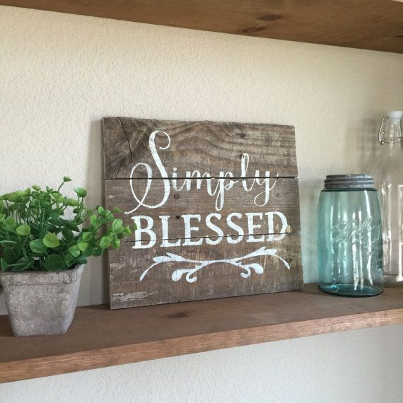 12x10 Simply Blessed. Hand painted sign made with rustic reclaimed wood. Request a custom order for other sizes  Please be sure to order by