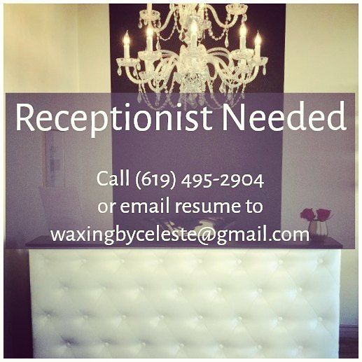 We are looking for a receptionist to work afternoons and Saturdays. Tues 12:30 pm to closing Wed - Fri 1:30 pm to closing Sat 8:45 am to closing. Call (619) 495-2904 for more info or email resume to waxingbyceleste@gmail.com #waxingbyceleste #job #work #receptionist #ElCajon #SanDiego #Santee #LaMesa #SpringValley #Lakeside #Alpine #EastCounty #ChulaVista #LemonGrove