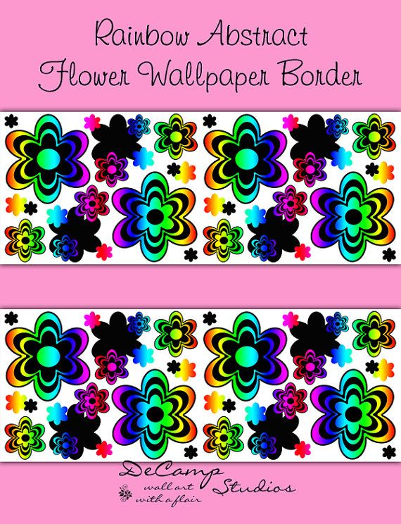 RAINBOW FLORAL WALLPAPER Border Decal Wall Art Teen Girls Room Flower  Sticker Decor Kids Hippie Bedroom Childrens Modern Abstract Mulitcolor