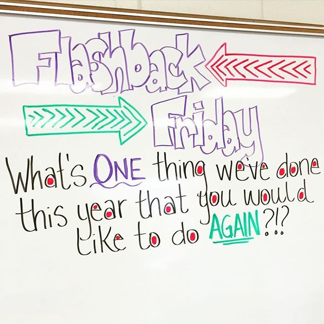 #flashbackfriday tomorrow!!! They were already begging me today to tell them what tomorrow's whiteboard message would be! #miss5thswhiteboard