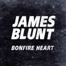 JamesBlunt – Bonfire Heart Lyrics   Genius Lyrics