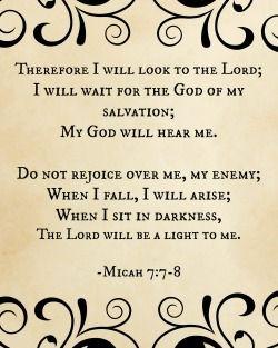 Micah 7:7-8 (FREE 8 x 10 printable)