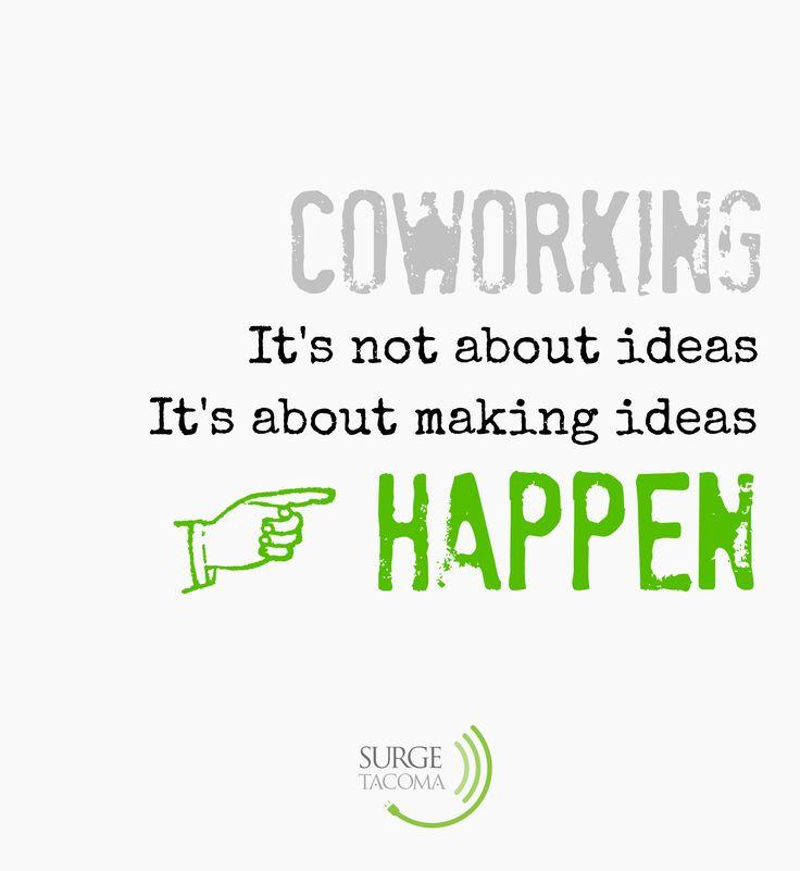 #coworking make ideas happen