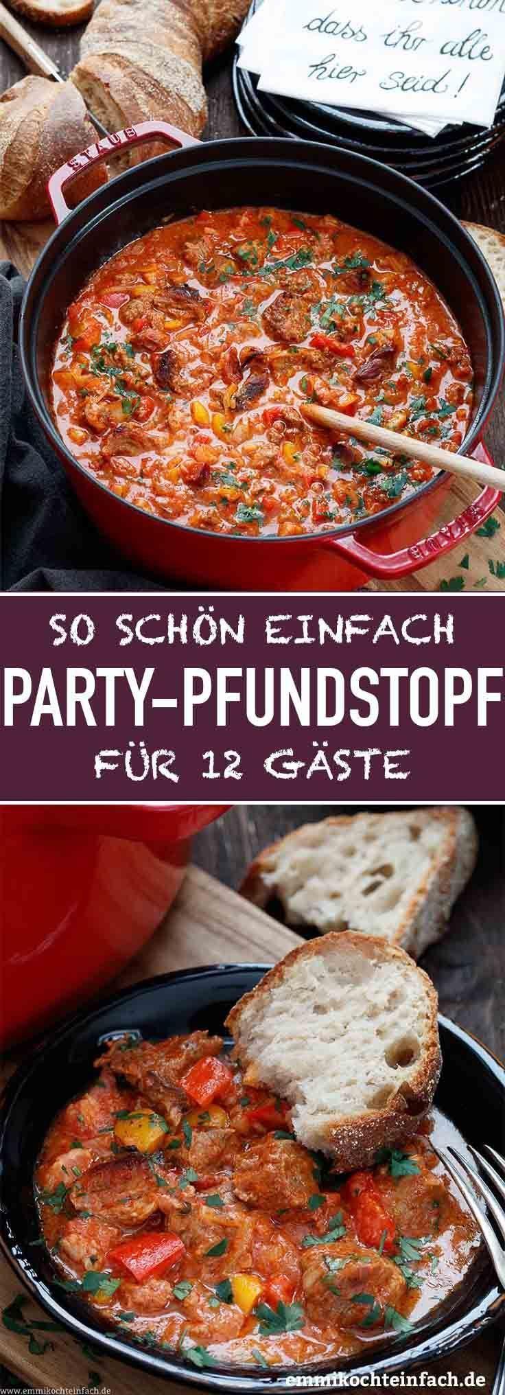 Party Pfundstopf für zwölf – ein einfaches Partyessen