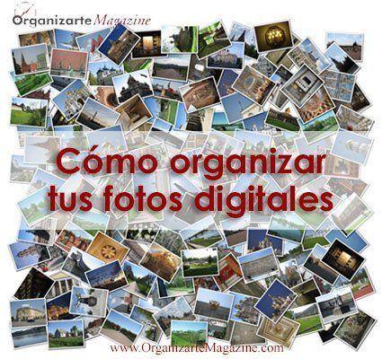 Cómo organizar tus álbumes de fotos digitales