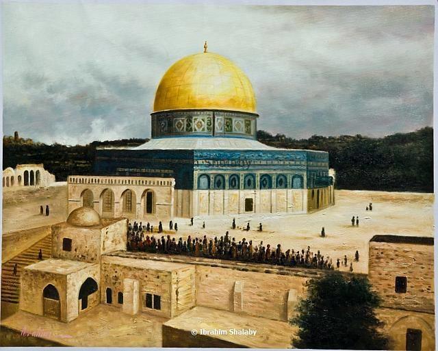 جمعة مباركة للجميع ...  قبة الصخرة......للفنان ابراهيم شلبي