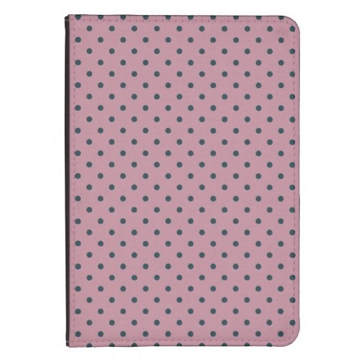 Ancient Pink/Grayish Blue Polka Dot Kindle Touch/Kindle 4 Folio - Simple, trendy, awesome colors thought for her. Intriguing.