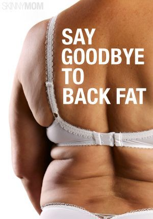 get rid of the back fat with these moves!