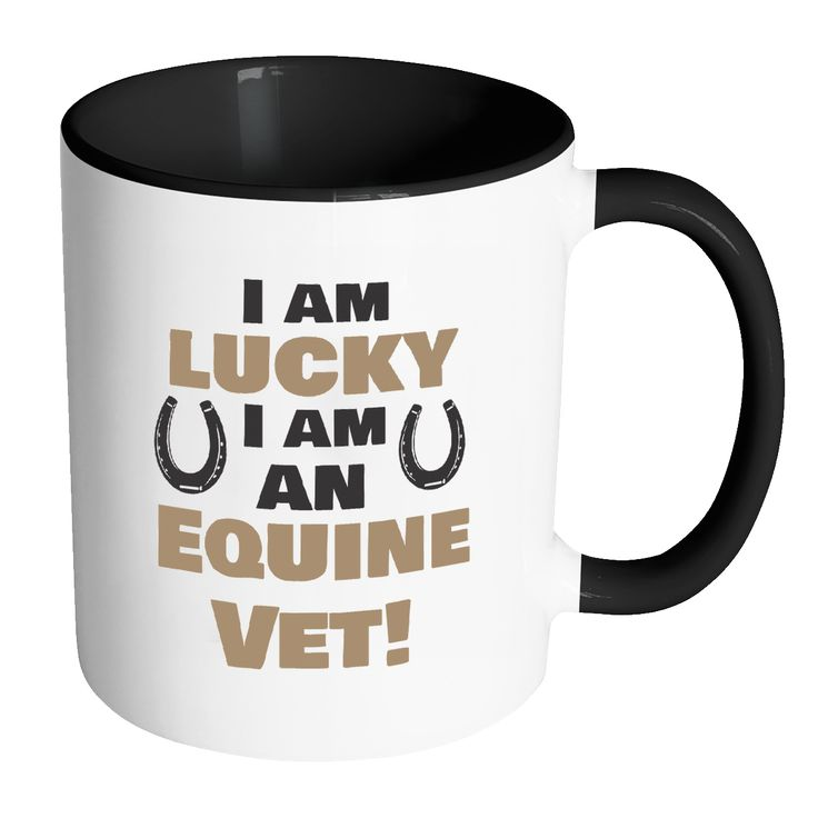 Large Animal Vet Inner Color Mug 11oz - I am lucky I am an Equine Vet!