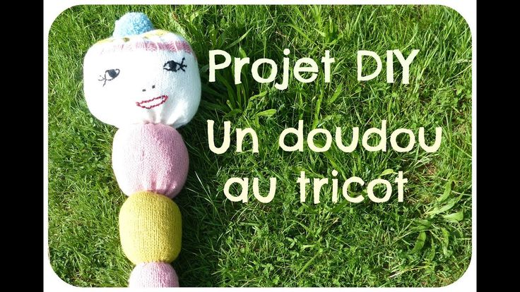 projet DIY : retour en enfance - Doudou au tricot