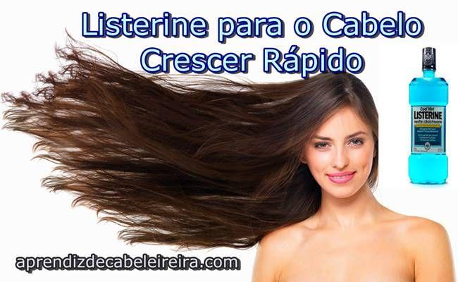 Aprendiz de Cabeleireira-Cabelos,Beleza e Dietas: LISTERINE para FAZER o CABELO CRESCER RÁPIDO - Imp...