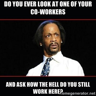 co worker meme kat williams - Google Search