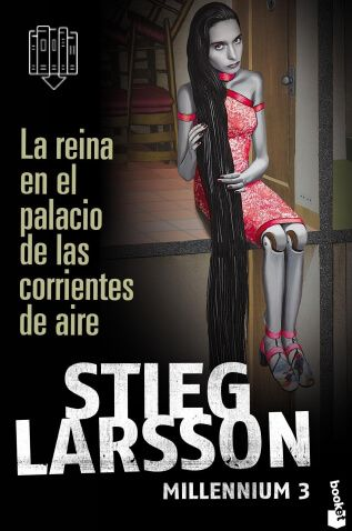 LA REINA EN EL PALACIO DE LAS CORRIENTES DE AIRE Stieg Larsson Serie: Millenium | 3.0 Novela - Policíaco - Suspenso En Tu Libro Gratis podrás descargar los mejores libros en formato PDF y EPUB gratis en español online y en descargar directa