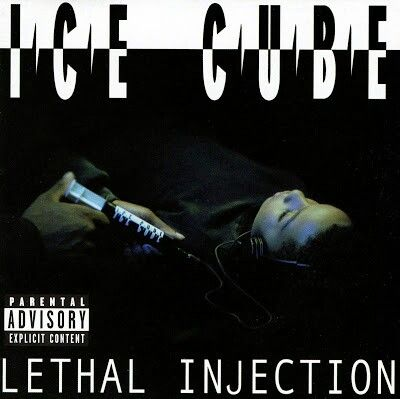 My favorite Ice Cube album.  Lethal Injection.  I was gone off this.