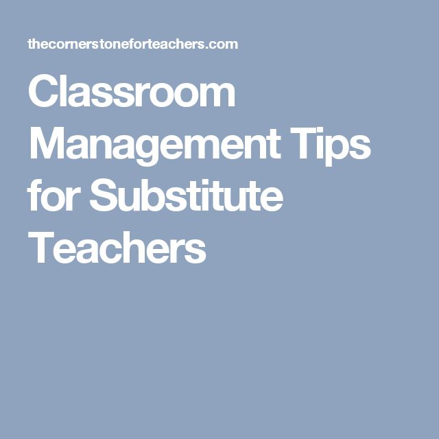 Classroom Management Tips for Substitute Teachers